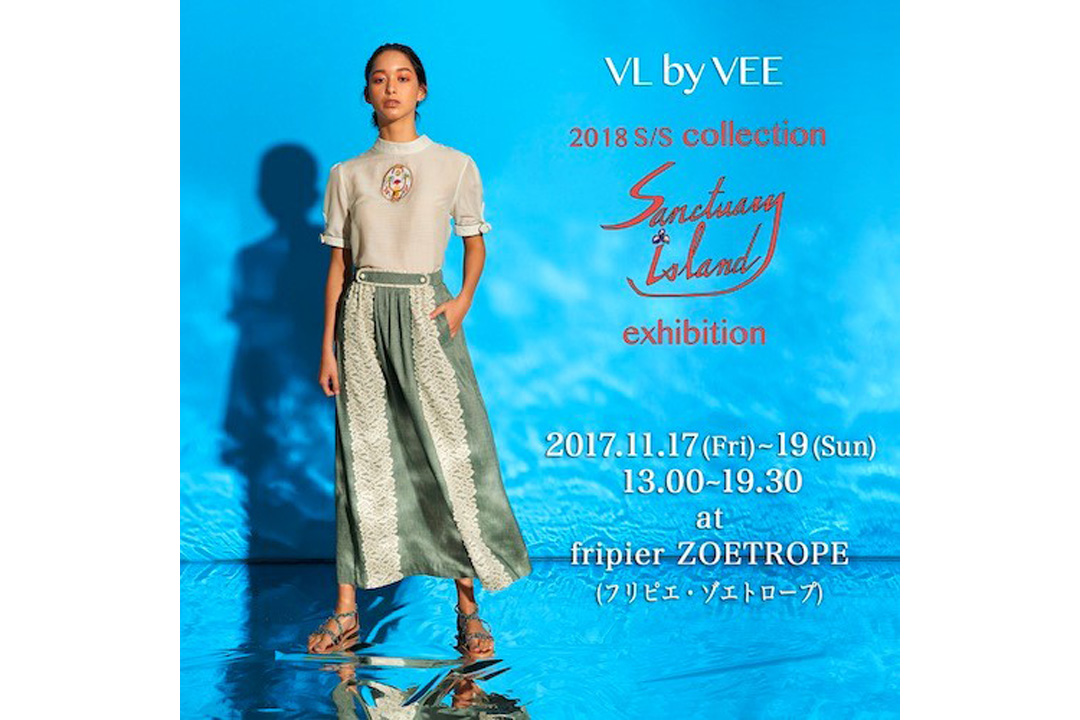 VL by VEE/2018 S/S Collection 受注販売会&『Romi × カオリン × maroc』POP UP SHOP