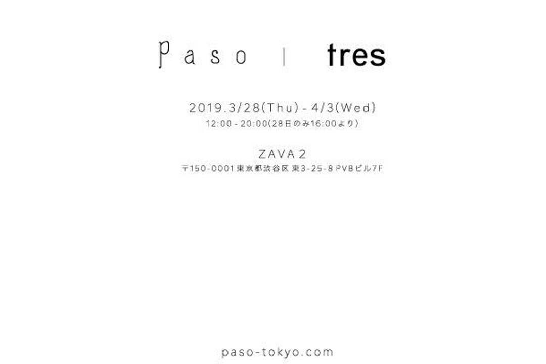 "Paso/2019 AW NEW COLLECTION""objet""&NEW BRAND tres/ インスタレーション"